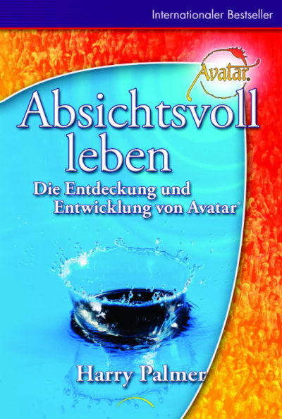 Absichtsvoll Leben Buch erklärt den Avatar-Kurs