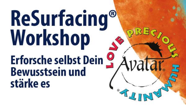 ReSurfacing Workshop Erforsche Dein Bewusstsein