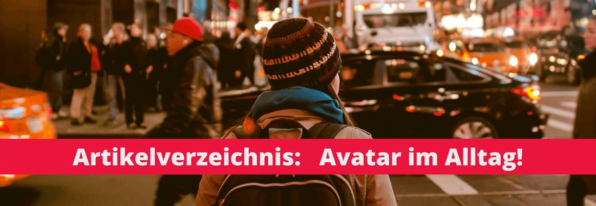 Avatar-Artikelverzeichnis: Avatar im Alltag